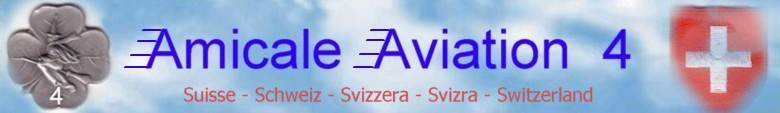 Amicale Aviation 4 - Suisse - Switzerland - Schweiz
